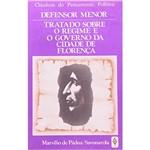 Livro - Defensor Menor / Tratado: Sobre o Regime e o Governo da Cidade de Florença