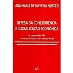Livro - Defesa da Concorrencia e Globalizacao Economica - 01ed/02