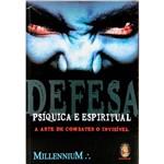Livro - Defesa Psíquica e Espiritual: a Arte de Combater o Invisível
