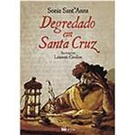 Livro - Degredado em Santa Cruz