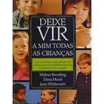Livro - Deixe Vir a Mim Todas Ss Crianças