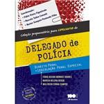 Livro - Delegado de Polícia: Direito Penal e Legislação Penal Especial - Coleção Preparatória para Concurso