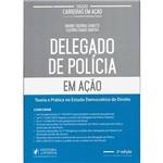 Livro - Delegado de Polícia em Ação Coleção Carreiras em Ação