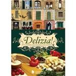 Livro - Delizia! a História dos Italianos e Sua Comida