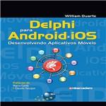 Livro - Delphi para Android e IOS: Desenvolvendo Aplicativos Móveis