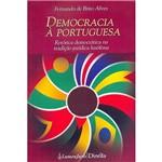 Livro - Democracia à Portuguesa: Retórica Democrática na Tradição Jurídica Lusófona