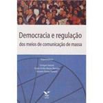 Livro - Democracia e Regulação dos Meios de Comunicação de Massa