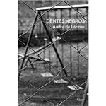 Livro - Dentes Negros