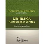 Livro - Dentística: Restaurações Diretas - Série Fundamentos de Odontologia