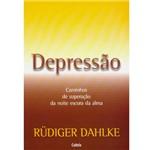 Livro - Depressão - Caminhos de Superação da Noite Escura da Alma