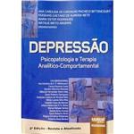 Livro - Depressão: Psicopatologia e Terapia Analítico-Comportamental