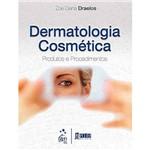 Livro - Dermatologia Cosmética: Produtos e Procedimentos