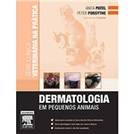Livro - Dermatologia em Pequenos Animais - Série Clínica Veterinária na Prática