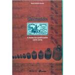 Livro - (Des)Medidos: a Revolta dos Quebra Quilos (1874-1876)