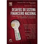Livro - Desafios do Sistema Financeiro Nacional - o que Falta para Colher os Benefícios da Estabilidade Conquistada
