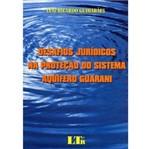 Livro - Desafios Jurídicos na Proteção do Sistema Aquífero Guarani
