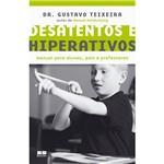 Livro - Desatentos e Hiperativos - Manual para Alunos, Pais e Professores