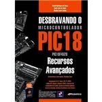 Livro - Desbravando o Microcontrolador PIC18: Recursos Avançados