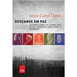 Livro - Descanse em Paz: Histórias Sobre os Últimos Dias de Poe, Dickinson, Twain, James e Hemingway