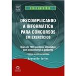 Livro - Descomplicando a Informática para Concursos em Exercícios - Série Questões
