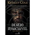 Livro - Desejo Insaciável: Série Imortais - Vol. 1
