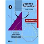 Livro - Desenho Geométrico: Atividades Vol. 4 - Ensino Fundamental 9º Ano / 8ª Série