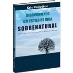 Livro - Desenvolvendo um Estilo de Vida Sobrenatural