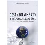 Livro - Desenvolvimento & Responsabilidade Civil: os Riscos e Custos do Desenvolvimento Tecnológico