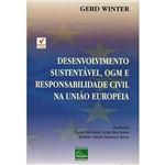 Livro - Desenvolvimento Sustentável, OGM e Responsabilidade Civil na União Europeia