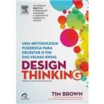 Livro - Design Thinking: uma Metodologia Poderosa para Decretar o Fim das Velhas Ideias