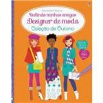 Livro - Designer de Moda: Vestindo Minhas Amigas - Coleção de Outono