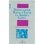 Livro - Desigualdade Social e Saude na America Latina