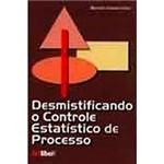 Livro - Desmistificando o Controle Estatístico do Processo