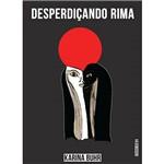 Livro - Desperdiçando Rima