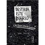 Livro - Destrua Este Diário em Qualquer Lugar