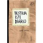 Livro - Destrua Este Diário