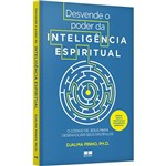 Livro - Desvende o Poder da Inteligência Espiritual