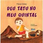 Livro - Deu Tatu no Meu Quintal