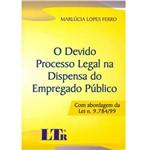 Livro - Devido Processo Legal na Dispensa do Empregado Público, o