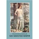 Livro - Devocionário e Novena a São Sebastião Mártir