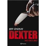 Livro - Dexter no Escuro