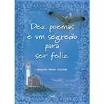 Livro - Dez Poemas e um Segredo para Ser Feliz