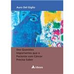 Livro - Dez Questões Importantes que o Paciente com Câncer Precisa Saber