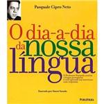 Livro - Dia-A-Dia da Nossa Lingua, o