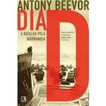 Livro - Dia D - a Batalha Pela Normandia