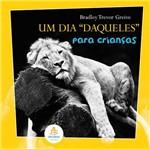 Livro - Dia Daqueles para Crianças, um