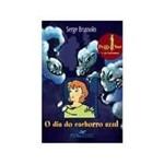 Livro - Dia do Cachorro Azul (Peggy Sue e os Fantasmas), o