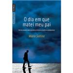 Livro - Dia em que Matei Meu Pai, o - Edição de Bolso