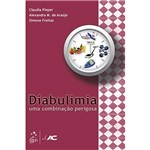 Livro - Diabulimia: uma Combinação Perigosa