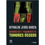 Livro - Diagnóstico e Tratamento de Tumores Ósseos